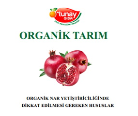 Tunay Gıda started organic farmer training in 2020.